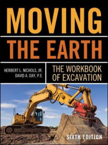 Moving The Earth: The Workbook of Excavation Sixth Edition av Herbert Lownds Nichols og David Day (Innbundet)