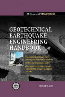 Geotechnical Earthquake Engineering Handbook av Robert W Day (Heftet)