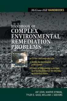 Handbook of Complex Environmental Remediation Problems av Jay H Lehr, Marve Hyman og Tyler Gass (Heftet)