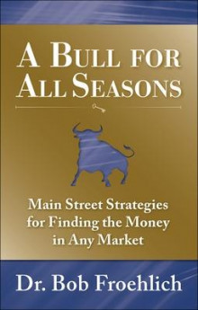 A Bull for All Seasons av Bob Froehlich (Innbundet)