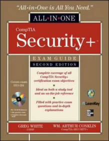 CompTIA Security+ All-in-one Exam Guide, (Exam SY0-201) av Gregory B. White, Wm. Arthur Conklin, Dwayne Williams, Roger L. Davis og Chuck Cothren (Blandet mediaprodukt)