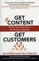 Get Content Get Customers: Turn Prospects into Buyers with Content Marketing av Joe Pulizzi og Newt Barrett (Heftet)