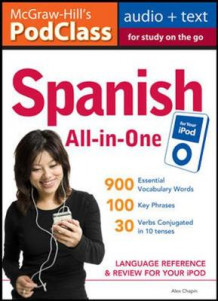 McGraw-Hill's PodClass Spanish All-in-One Study Guide (MP3 Disk) av Alex Chapin (Lyd- og data-CD)