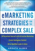 eMarketing Strategies for the Complex Sale av Ardath Albee (Innbundet)