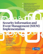 Security Information and Event Management (SIEM) Implementation av Chris Blask, Allen Harper, Shon Harris, David Miller og Stephen VanDyke (Heftet)