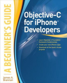 Objective-C for iPhone Developers av James A. Brannan (Heftet)