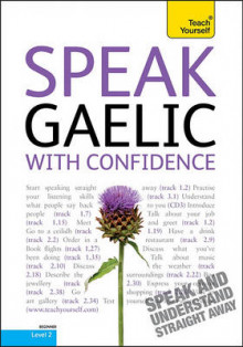 Speak Gaelic with Confidence av Boyd Robertson og Gordon Wells (Blandet mediaprodukt)
