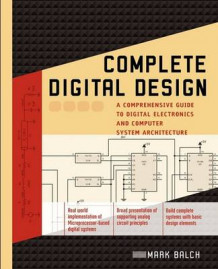 Complete Digital Design av Mark Balch (Heftet)