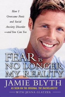 Fear Is No Longer My Reality av Jamie Blyth og Jenna Glatzer (Heftet)