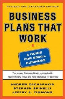 Business Plans That Work: A Guide for Small Business av Jeffry A. Timmons, Andrew Zacharakis og Stephen Spinelli (Heftet)