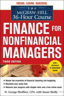 The McGraw-Hill 36-Hour Course: Finance for Non-Financial Managers 3/E av H. George Shoffner, Susan Shelly og Robert A. Cooke (Heftet)