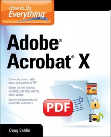 How to Do Everything Adobe Acrobat X av Doug Sahlin (Heftet)