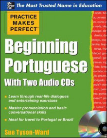 Practice Makes Perfect Beginning Portuguese av Sue Tyson-Ward (Blandet mediaprodukt)