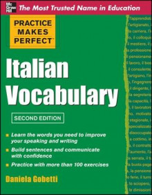 Practice Makes Perfect Italian Vocabulary av Daniela Gobetti (Heftet)