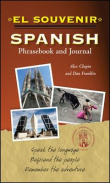 El Souvenir Spanish Phrasebook and Journal av Alex Chapin og Daniel Franklin (Heftet)