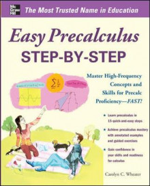 Easy Precalculus Step-by-Step av Carolyn C. Wheater (Heftet)