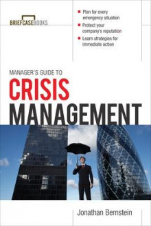 Manager's Guide to Crisis Management av Jonathan Bernstein (Heftet)