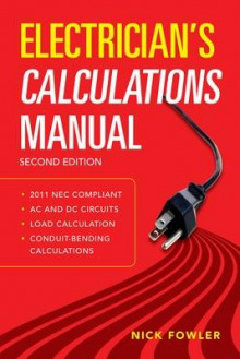 Electrician's Calculations Manual, Second Edition av Nick Fowler (Heftet)