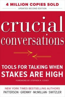 Crucial Conversations Tools for Talking When Stakes are High av Kerry Patterson, Joseph Grenny, Ron McMillan og Al Switzler (Heftet)