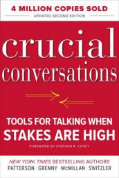 Crucial Conversations: Tools for Talking When Stakes Are High, Second Edition av Joseph Grenny, Ron McMillan, Kerry Patterson og Al Switzler (Innbundet)