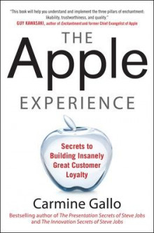 The Apple Experience: Secrets to Building Insanely Great Customer Loyalty av Carmine Gallo (Innbundet)