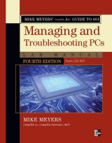 Omslag - Mike Meyers' CompTIA A+ Guide to 801 Managing and Troubleshooting PCs Lab Manual (Exam 220-801)