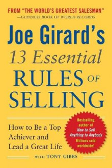 Joe Girard's 13 Essential Rules of Selling: How to Be a Top Achiever and Lead a Great Life av Joe Girard (Heftet)