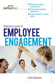 Manager's Guide to Employee Engagement av Scott Carbonara (Heftet)