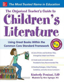 The Organized Teacher's Guide to Children's Literature av Kimberly Persiani og Steve Springer (Heftet)