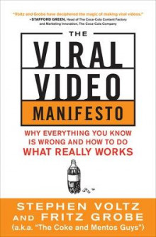 The Viral Video Marketing Manifesto: Why Everything You Know is Wrong and How to Do What Really Works av Stephen Voltz og Fritz Grobe (Heftet)