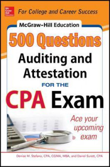 Mcgraw-Hill Education 500 Auditing and Attestation Questions for the CPA Exam av Frimette Kass-Shraibman, Darrel Surett, Vijay S. Sampath og Denise M. Stefano (Heftet)