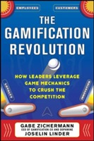 The Gamification Revolution: How Leaders Leverage Game Mechanics to Crush the Competition av Gabe Zichermann og Joselin Linder (Innbundet)