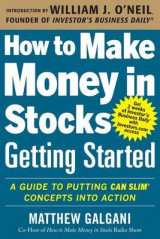 Omslag - How to Make Money in Stocks Getting Started: A Guide to Putting CAN SLIM Concepts into Action
