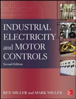 Industrial Electricity and Motor Controls av Rex Miller og Mark R. Miller (Heftet)