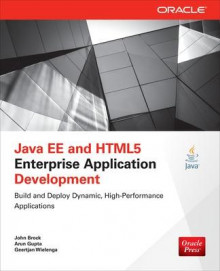 Java EE and HTML5 Enterprise Application Development av Geertjan Wielenga, Arun Gupta og John Brock (Heftet)