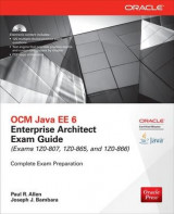 Omslag - OCM Java EE 6 Enterprise Architect Exam Guide (Exams 1Z0-807, 1Z0-865 & 1Z0-866)