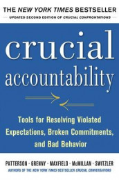 Crucial Accountability: Tools for Resolving Violated Expectations, Broken Commitments, and Bad Behavior, Second Edition av Joseph Grenny, David Maxfield, Ron McMillan, Kerry Patterson og Al Switzler (Innbundet)