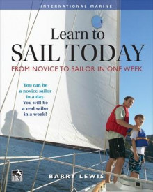 Learn to Sail Today: From Novice to Sailor in One Week av Barry Lewis (Heftet)