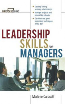 Leadership Skills for Managers av Caroselli (Innbundet)