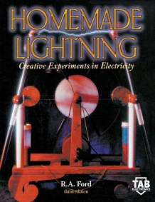 Homemade Lightning 3/E av Larry R Ford (Innbundet)