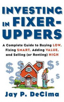 Investing in Fixer-Uppers av Decima (Innbundet)
