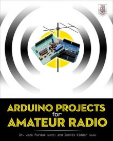 Arduino Projects for Amateur Radio av Jack  J. Purdum og Dennis Kidder (Heftet)