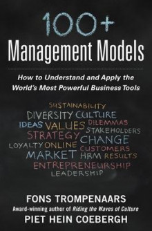 100+ Management Models: How to Understand and Apply the World's Most Powerful Business Tools av Fons Trompenaars og Piet Hein Coebergh (Innbundet)