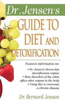 Dr. Jensen's Guide to Diet and Detoxification av Patsy Jensen (Innbundet)