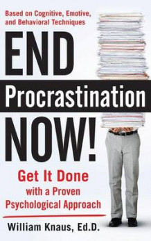 End Procrastination Now! av William Knaus (Innbundet)