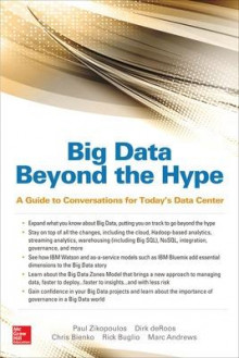 Big Data Beyond the Hype: A Guide to Conversations for Today's Data Center av Paul Zikopoulos, Dirk deRoos, Christopher Bienko, Marc Andrews og Rick Buglio (Heftet)