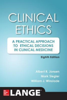 Clinical Ethics av Albert R. Jonsen, Mark Siegler og William J. Winslade (Heftet)