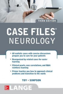 Case Files Neurology, Third Edition av Eugene C. Toy, Pedro Mancias og Erin Furr Stimming (Heftet)