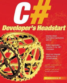C# Developer's Headstart av Philip Spokas og Mark Michaelis (Heftet)
