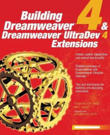 Building Dreamweaver 4 and Dreamweaver UltraDev Extensions av Ray West og Tom Muck (Heftet)